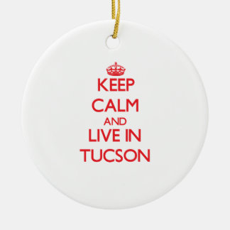 Keep Calm and Live in Tucson Double-Sided Ceramic Round Christmas Ornament