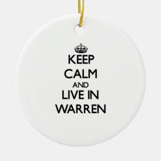 Keep Calm and live in Warren Double-Sided Ceramic Round Christmas Ornament