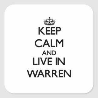 Keep Calm and live in Warren Sticker