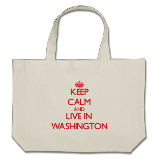Keep Calm and Live in Washington Bags