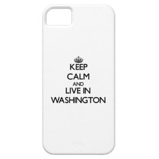 Keep Calm and live in Washington iPhone 5 Case