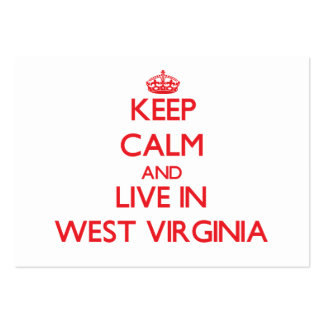 Keep Calm and live in West Virginia Business Card Template