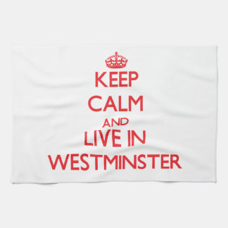 Keep Calm and Live in Westminster Kitchen Towel