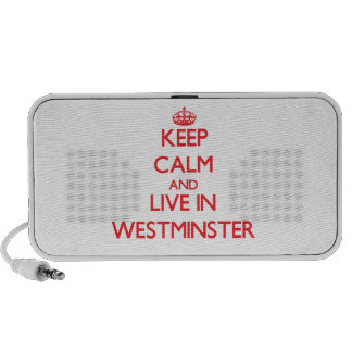 Keep Calm and Live in Westminster Portable Speaker