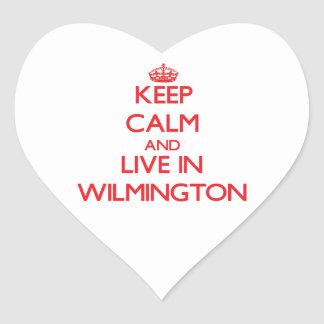 Keep Calm and Live in Wilmington Heart Sticker