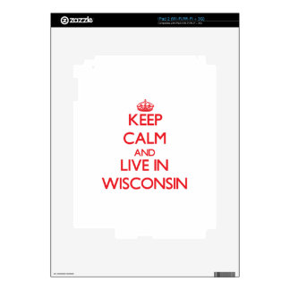 Keep Calm and live in Wisconsin Skin For The iPad 2