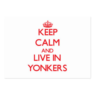 Keep Calm and Live in Yonkers Business Cards