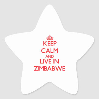 Keep Calm and live in Zimbabwe Star Sticker