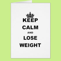 KEEP CALM AND LIVE LOSE WEIGHT.png Card