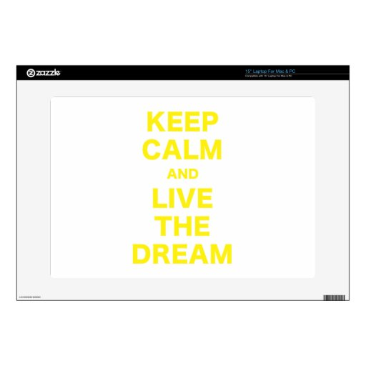 Keep Calm and Live the Dream Laptop Skin