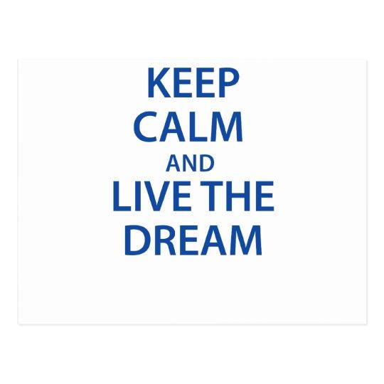 Keep Calm and Live The Dream Postcard