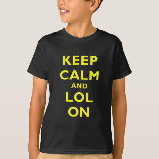Keep Calm and LOL On T-Shirt