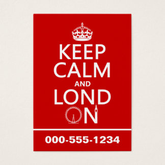 Keep Calm and London (Lond On) (any background) Business Card