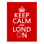 Keep Calm and London (Lond On) (any background) Post Card