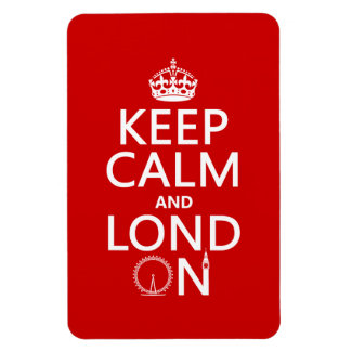 Keep Calm and London (Lond On) (any background) Flexible Magnet