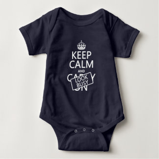 Keep Calm and Look Busy (any color) Baby Bodysuit