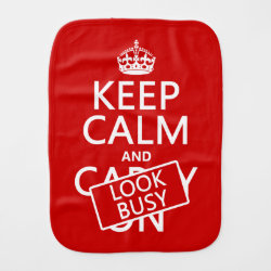 Burp Cloth with Keep Calm and Look Busy design