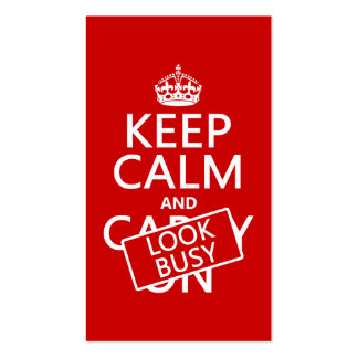 Keep Calm and Look Busy (any color) Double-Sided Standard Business Cards (Pack Of 100)