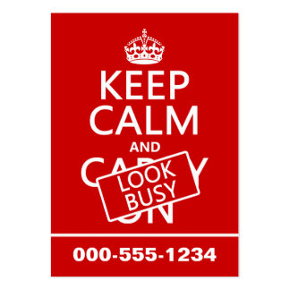 Keep Calm and Look Busy (any color) Large Business Cards (Pack Of 100)