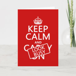 with Keep Calm and Look Busy design