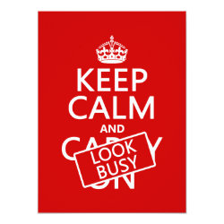 5.5' x 7.5' Invitation / Flat Card with Keep Calm and Look Busy design
