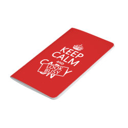 Pocket Journal with Keep Calm and Look Busy design