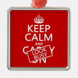Premium Square Ornament with Keep Calm and Look Busy design