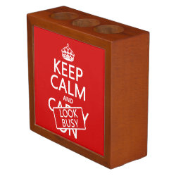 Desk Organizer with Keep Calm and Look Busy design