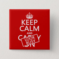 Square Button with Keep Calm and Look Busy design
