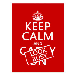 Postcard with Keep Calm and Look Busy design