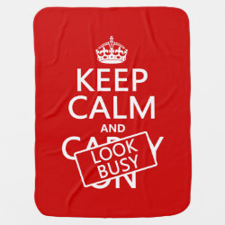 Baby Blanket with Keep Calm and Look Busy design