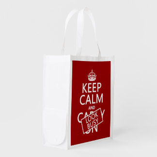 Keep Calm and Look Busy (any color) Reusable Grocery Bag