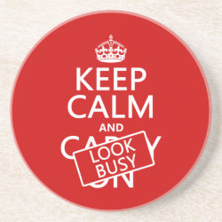 Sandstone Drink Coaster with Keep Calm and Look Busy design