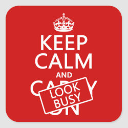Square Sticker with Keep Calm and Look Busy design