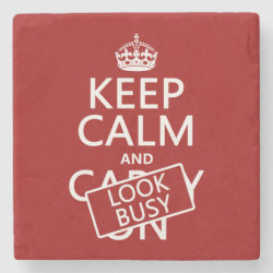 Marble Coaster with Keep Calm and Look Busy design