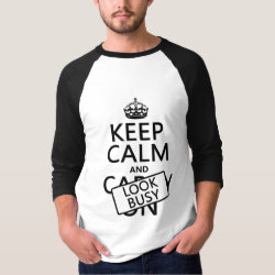 Men's Basic 3/4 Sleeve Raglan T-Shirt with Keep Calm and Look Busy design