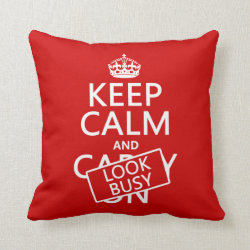 Cotton Throw Pillow with Keep Calm and Look Busy design