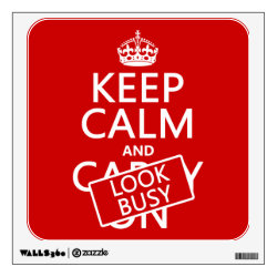 Walls 360 Custom Wall Decal with Keep Calm and Look Busy design