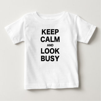Keep Calm and Look Busy T-shirts