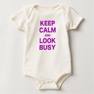 Keep Calm and Look Busy Baby Creeper