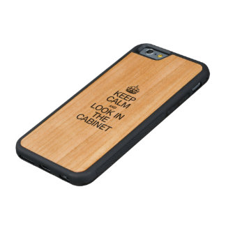 KEEP CALM AND LOOK IN THE CABINET CARVED CHERRY iPhone 6 BUMPER CASE