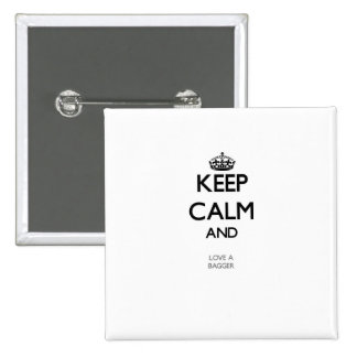 Keep Calm and Love a Bagger Button