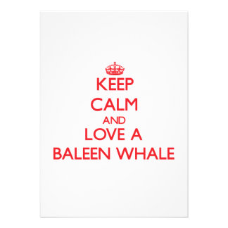 Keep calm and Love a Baleen Whale Personalized Invitations