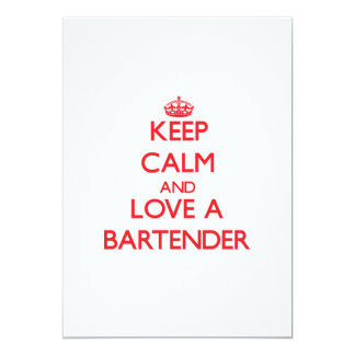 Keep Calm and Love a Bartender 5x7 Paper Invitation Card