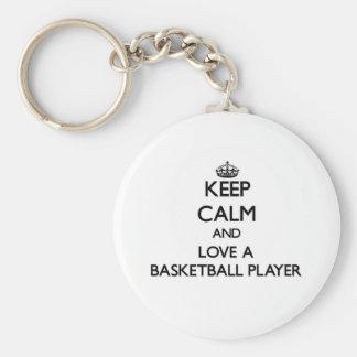 Keep Calm and Love a Basketball Player Keychain