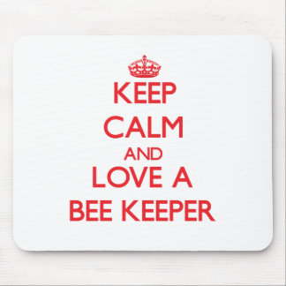 Keep Calm and Love a Bee Keeper Mouse Pads