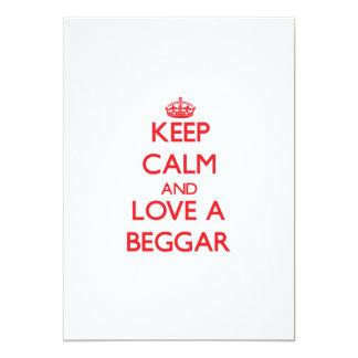 Keep Calm and Love a Beggar 5x7 Paper Invitation Card