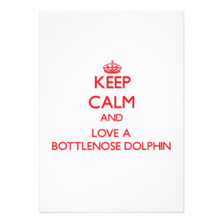 Keep calm and Love a Bottlenose Dolphin Personalized Invitation