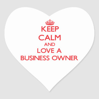 Keep Calm and Love a Business Owner Heart Stickers