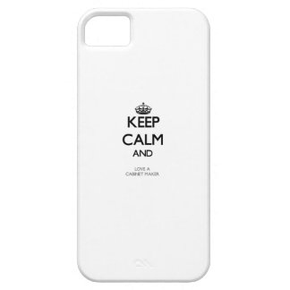 Keep Calm and Love a Cabinet Maker iPhone 5 Cover